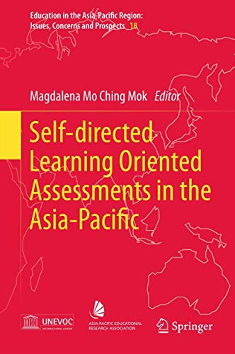 Self-directed Learning Oriented Assessments in the Asia-Pacific (Education in the Asia-Pacific ...
