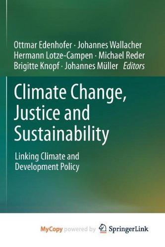 9789400745414: Climate Change, Justice and Sustainability: Linking Climate and Development Policy