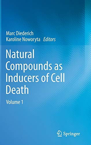 9789400745742: Natural compounds as inducers of cell death: volume 1