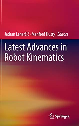 9789400746190: Latest Advances in Robot Kinematics