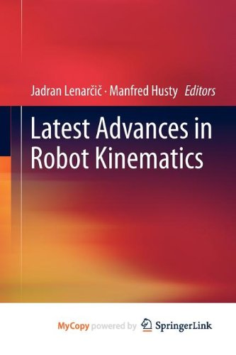 9789400746213: Latest Advances in Robot Kinematics