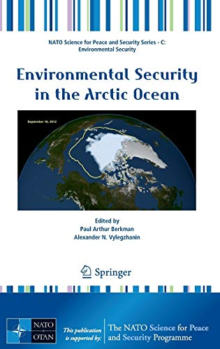 Environmental Security in the Arctic Ocean: Paul Arthur Berkman
