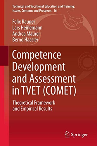 9789400747241: Competence Development and Assessment in TVET (COMET): Theoretical Framework and Empirical Results (Technical and Vocational Education and Training: Issues, Concerns and Prospects)