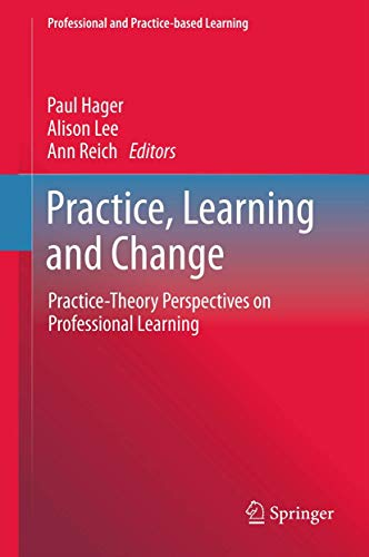 Practice, Learning and Change