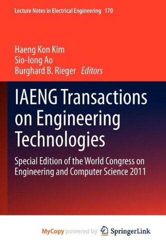 9789400747876: IAENG Transactions on Engineering Technologies: Special Edition of the World Congress on Engineering and Computer Science 2011