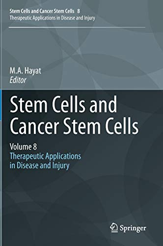 Stem Cells and Cancer Stem Cells, Volume 8: M. A. Hayat