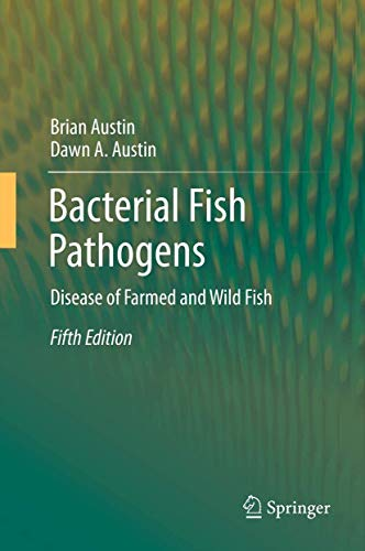 9789400748835: Bacterial Fish Pathogens: Disease of Farmed and Wild Fish