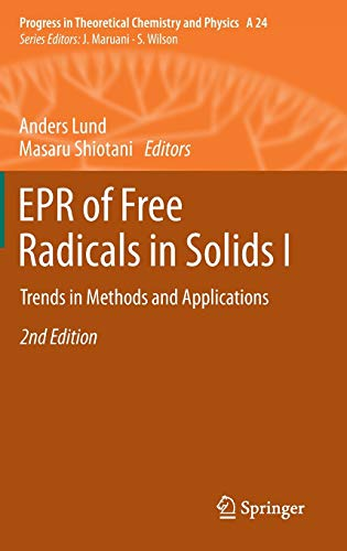 EPR of Free Radicals in Solids: I: Trends in Methods and Applications (Hardback)
