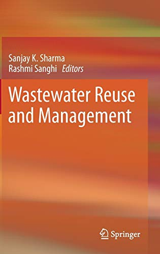 9789400749412: Wastewater Reuse and Management