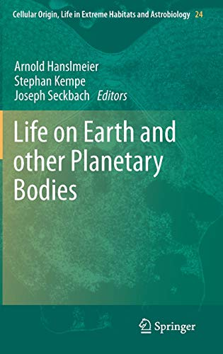 Life on Earth and other Planetary Bodies: Arnold Hanslmeier