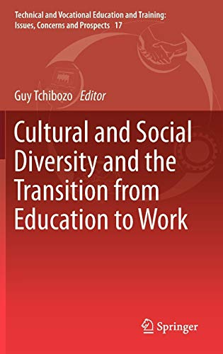 Cultural and Social Diversity and the Transition from Education to Work (Technical and Vocational ...