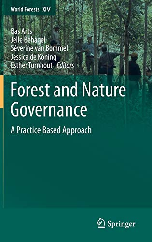 9789400751125: Forest and Nature Governance: A Practice Based Approach (World Forests)
