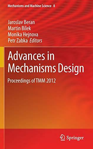 9789400751248: Advances in Mechanisms Design: Proceedings of TMM 2012