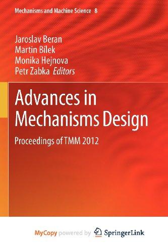 9789400751262: Advances in Mechanisms Design: Proceedings of TMM 2012