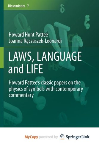 9789400751620: LAWS, LANGUAGE and LIFE: Howard Pattee's classic papers on the physics of symbols with contemporary commentary