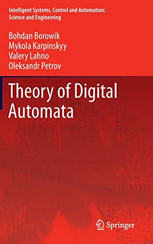 9789400752276: Theory of Digital Automata (Intelligent Systems, Control and Automation: Science and Engineering)