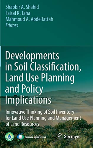 9789400753310: Developments in Soil Classification, Land Use Planning and Policy Implications: Innovative Thinking of Soil Inventory for Land Use Planning and Management of Land Resources
