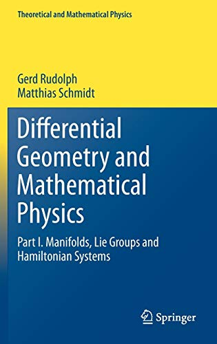 9789400753440: Differential Geometry and Mathematical Physics: Part I. Manifolds, Lie Groups and Hamiltonian Systems (Theoretical and Mathematical Physics)