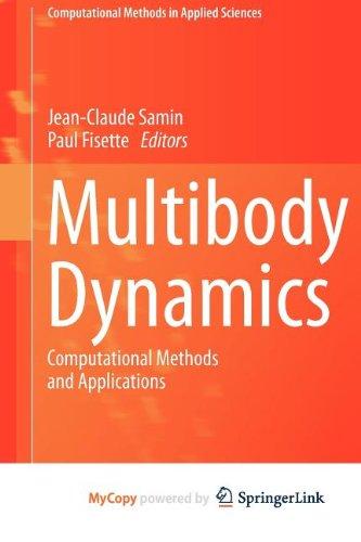 9789400754058: Multibody Dynamics: Computational Methods and Applications