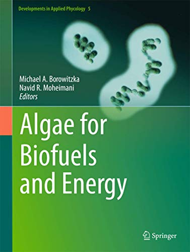 9789400754782: Algae for Biofuels and Energy (Developments in Applied Phycology)