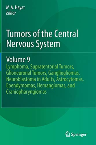 Tumors of the Central Nervous System, Volume 9: Lymphoma, Supratentorial Tumors, Glioneuronal ...