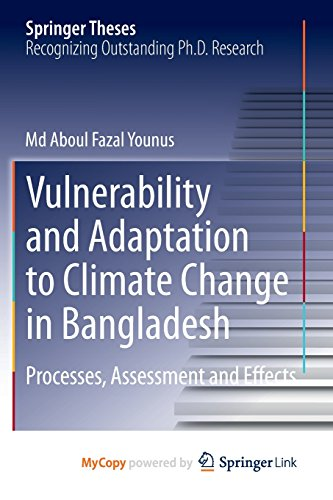 9789400754959: Vulnerability and Adaptation to Climate Change in Bangladesh: Processes, Assessment and Effects