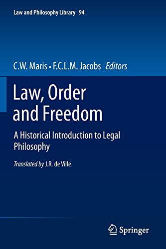 9789400755697: Law, Order and Freedom: A Historical Introduction to Legal Philosophy (Law and Philosophy Library)