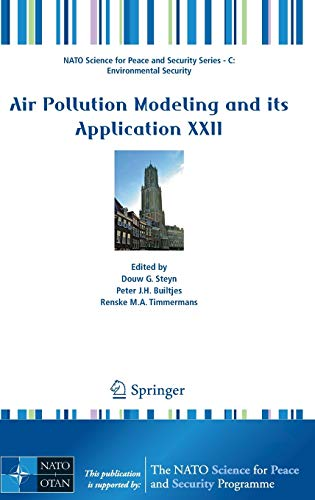 9789400755765: Air Pollution Modeling and its Application XXII (NATO Science for Peace and Security Series C: Environmental Security)