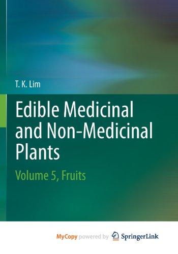 9789400756540: Edible Medicinal And Non-Medicinal Plants: Volume 5, Fruits