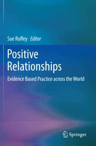 9789400756588: Positive Relationships: Evidence Based Practice across the World