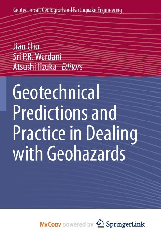 9789400756762: Geotechnical Predictions and Practice in Dealing with Geohazards