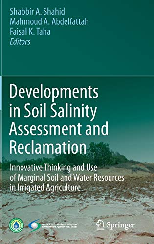 Developments in Soil Salinity Assessment and Reclamation: Mahmoud A. Abdelfattah