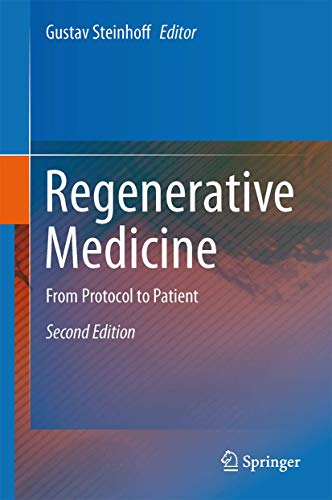 9789400756892: Regenerative Medicine: From Protocol to Patient