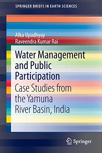 Water Management and Public Participation: Case Studies: Upadhyay, Alka/ Rai,