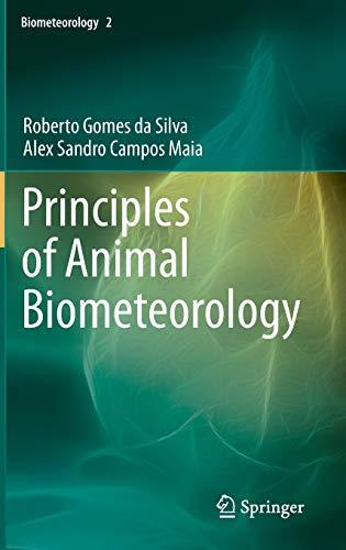 9789400757325: Principles of Animal Biometeorology