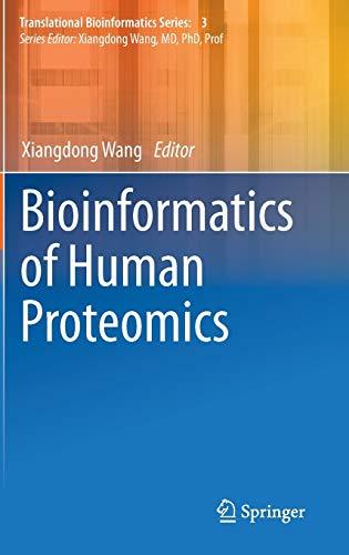Bioinformatics of Human Proteomics: Xiangdong Wang