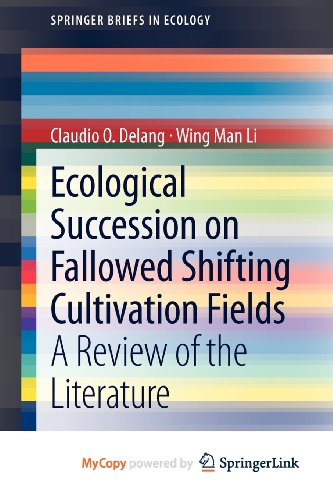 9789400758223: Ecological Succession on Fallowed Shifting Cultivation Fields: A Review of the Literature