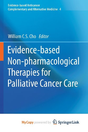 9789400758346: Evidence-based Non-pharmacological Therapies for Palliative Cancer Care