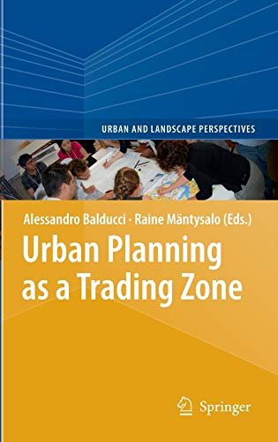 9789400758537: Urban Planning as a Trading Zone (Urban and Landscape Perspectives)