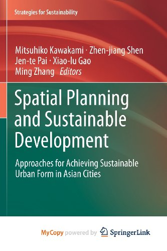 9789400759237: Spatial Planning and Sustainable Development: Approaches for Achieving Sustainable Urban Form in Asian Cities