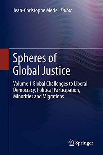 Spheres of Global Justice (Hardcover): Jean Christophe Merle