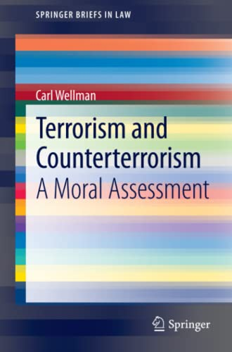 9789400760066: Terrorism and Counterterrorism: A Moral Assessment