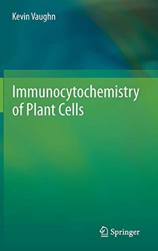 9789400760608: Immunocytochemistry of Plant Cells