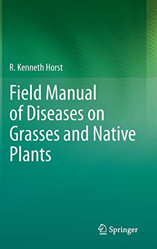 9789400760752: Field Manual of Diseases on Grasses and Native Plants