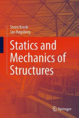 Statics and Mechanics of Structures.: Krenk, Steen; Hogsberg,