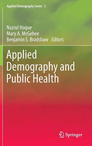 9789400761391: Applied Demography and Public Health
