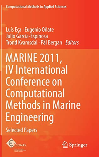 9789400761421: MARINE 2011, IV International Conference on Computational Methods in Marine Engineering: Selected Papers (Computational Methods in Applied Sciences)