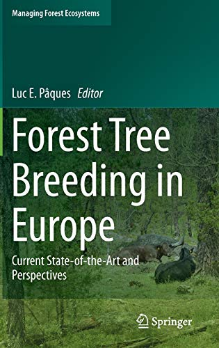 Forest Tree Breeding in Europe: Luc E. P�ques