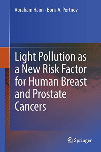 9789400762190: Light Pollution as a New Risk Factor for Human Breast and Prostate Cancers