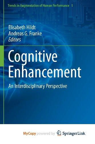 9789400762541: Cognitive Enhancement: An Interdisciplinary Perspective